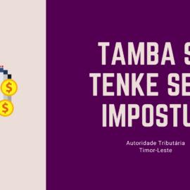 Tamba Sa tenke selu Imposto?